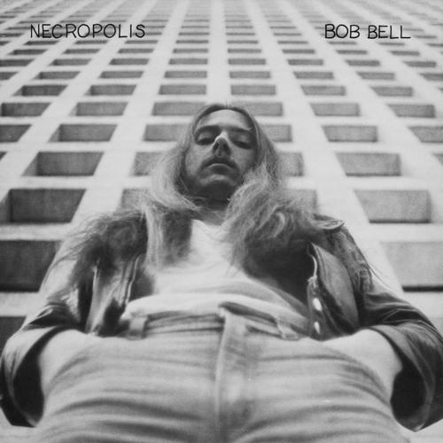 Bob Bell - Necropolis I
