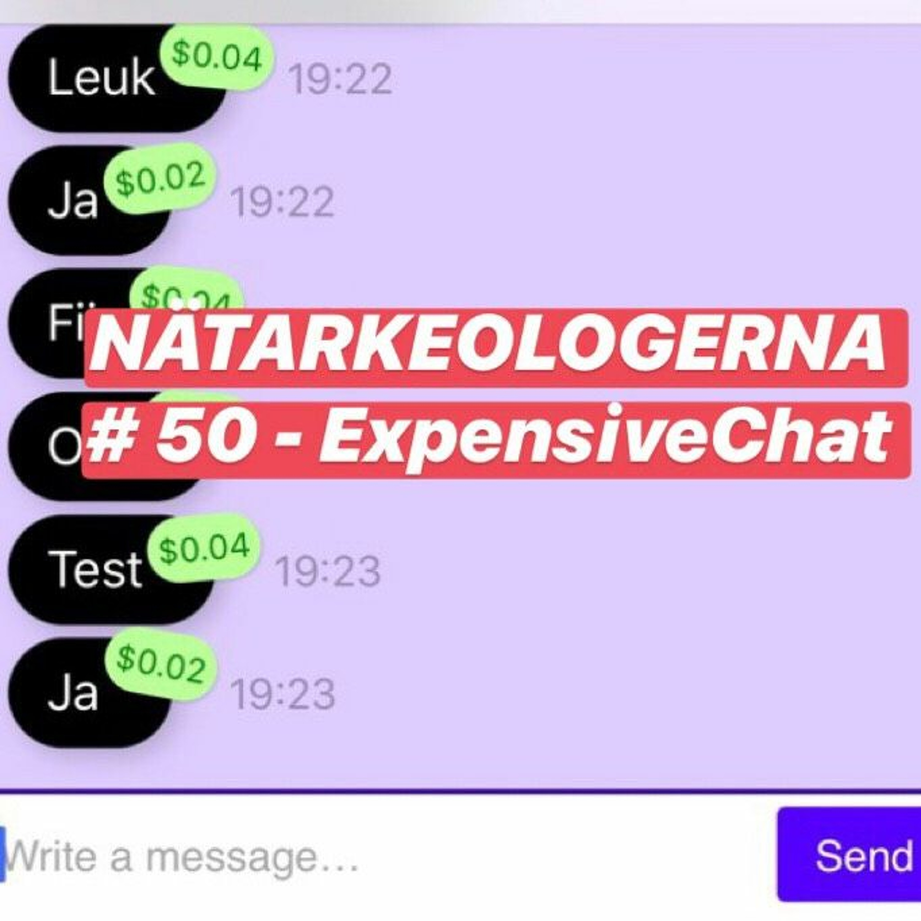 #50 - ExpensiveChat