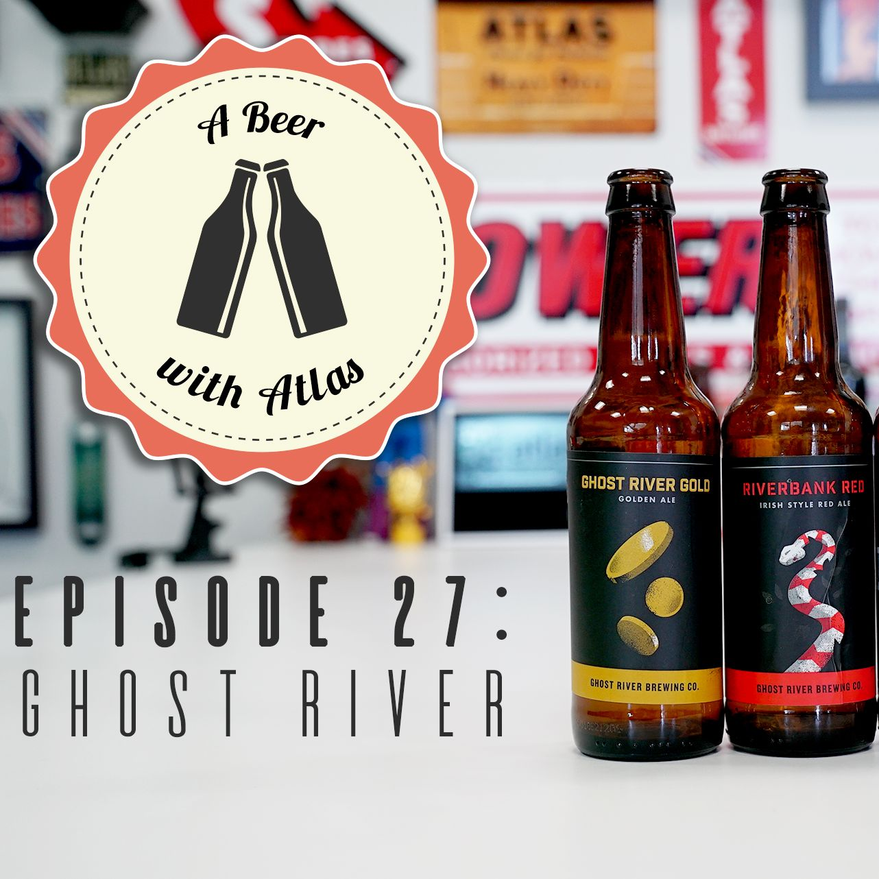 A Beer With Atlas #27 - Ghost River Brewing Co.