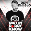 Don Diablo Live At Don't Let Daddy Know 2019