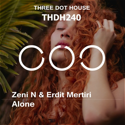 Zeni N & Erdit Mertiri - Alone (Radio Mix)