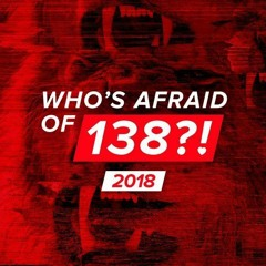 Who is Afraid of 138 Fan Mix