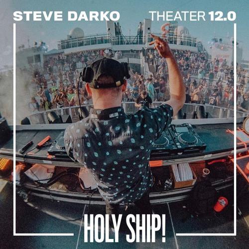 Holy Ship! 2019 Live Sets: Steve Darko (Theater)