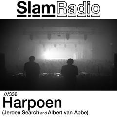 #SlamRadio - 336 - Harpoen (Jeroen Search and Albert van Abbe) at Sugarfactory 05.01.19