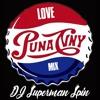DJ Superman Spin Love Punanny Mix