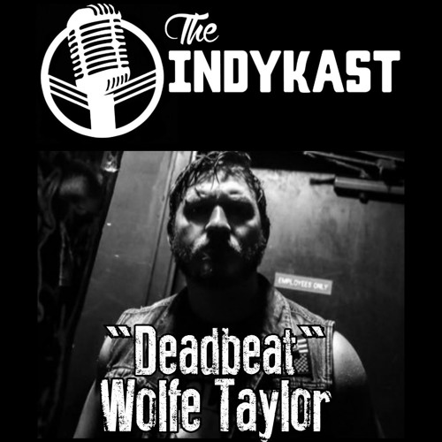 IndyKast S5:E232 - Wolfe Taylor
