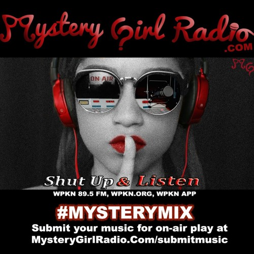 Shut Up & Listen: #MysteryMix 47.0