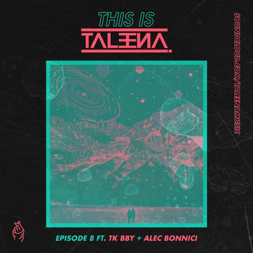 This Is Taleena Episode 8 Ft. TK bby & Alec Bonnici