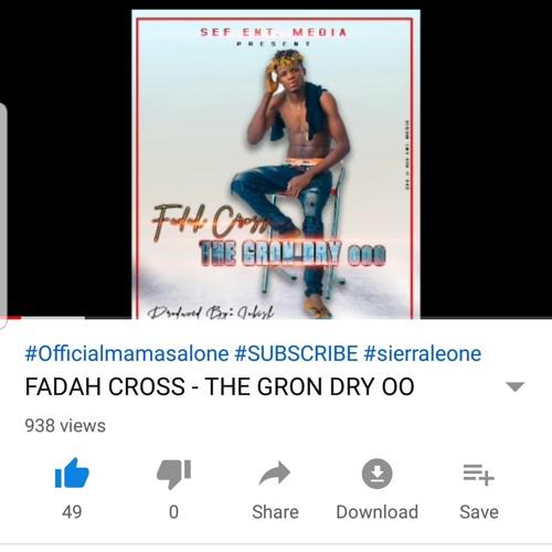 Fadah Cross - The Gron Dry oo