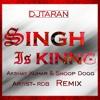 Singh Is King ,Akshay Kumar & Snoop Dogg Remix by(DjTaran)