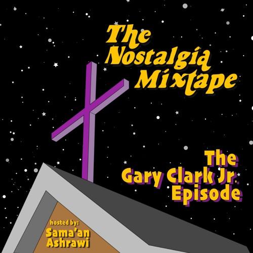 The Gary Clark Jr Episode