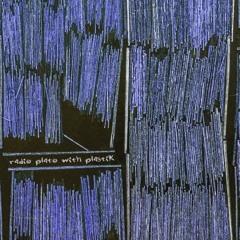 Radio Plato With Plastik ( Minsk BY)