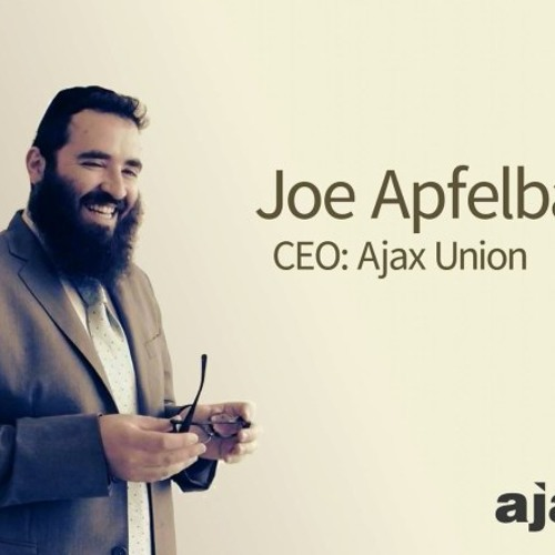 Leading with Value with Ajax Union CEO Joe Apfelbaum