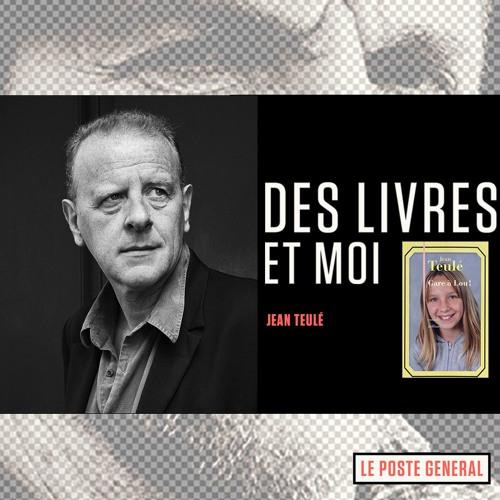 Jean Teulé - GARE A LOU