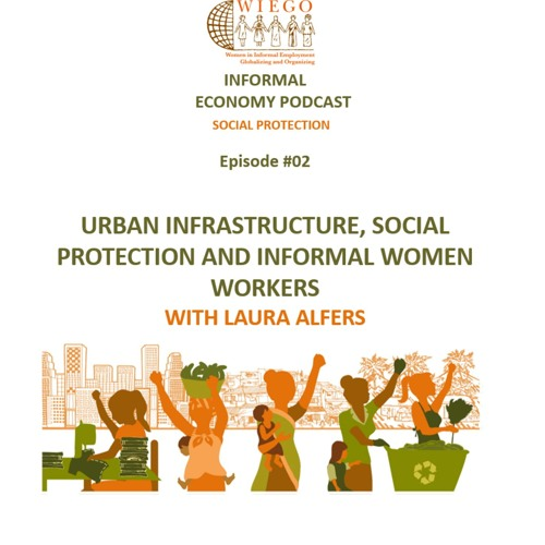 #02 Urban Infrastructure, Social Protection and Women Informal Workers