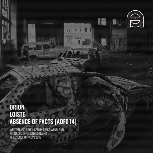 Orion - Loiste (Absence of Facts)
