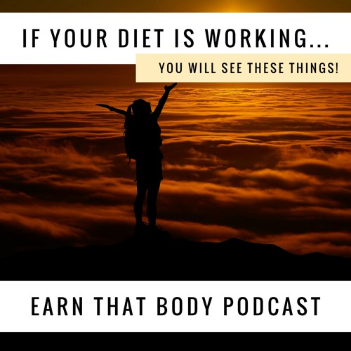 #127 Does Your Diet Work? These Non Scale Victories are Key!
