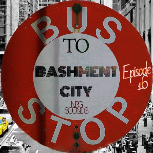 BASHMENT CITY EP. 16