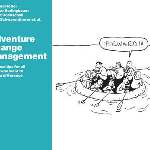 Adventure Change Management book Podcast #2