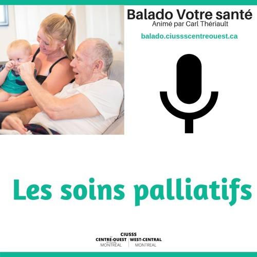Soins Palliatifs - E018 - Balado Votre Santé