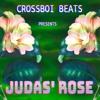 """Judas' Rose"" (Prod. Crossboi Beats)[ free download on website ]"
