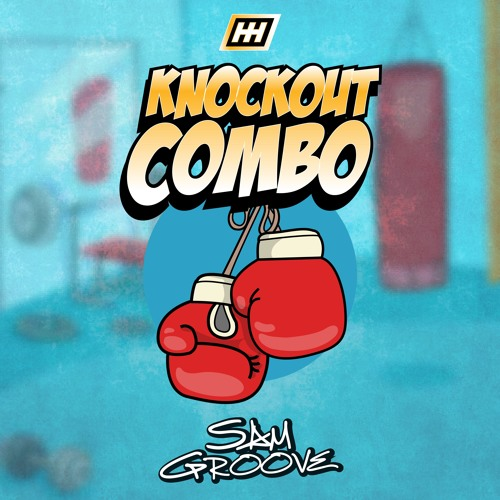 Sam Groove - Knockout Combo