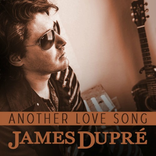 Another Love Song - James Dupré