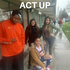 Act Up (Cover)(ft. The Disciples)
