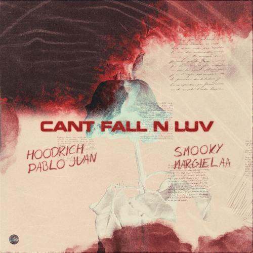 Hoodrich Pablo Ft Smooky Margielaa - Cant Fall N Luv