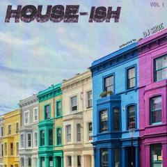 House-ish, Vol. 1