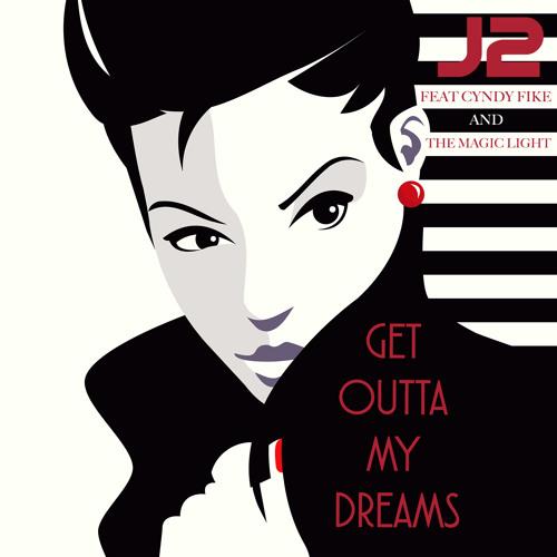 J2 Get Outta My Dreams