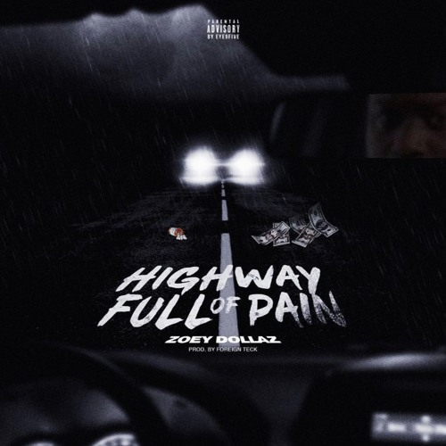 Highway Full Of Pain (Dirty)