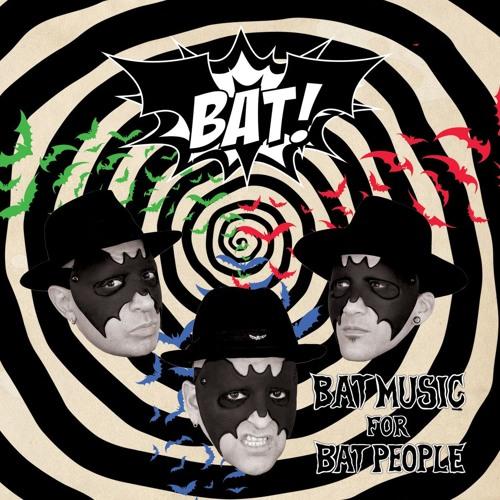 "BAT! ""Revenge Of The Batmask"""