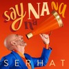 SERHAT Say Na Na Na 01 EUROVISION 2019 SAN MARINO