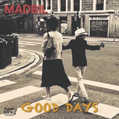 Madbil - Good Days