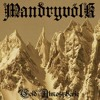 Mandryvölk - Forgotten In The Cold Mountain Of The Solitude