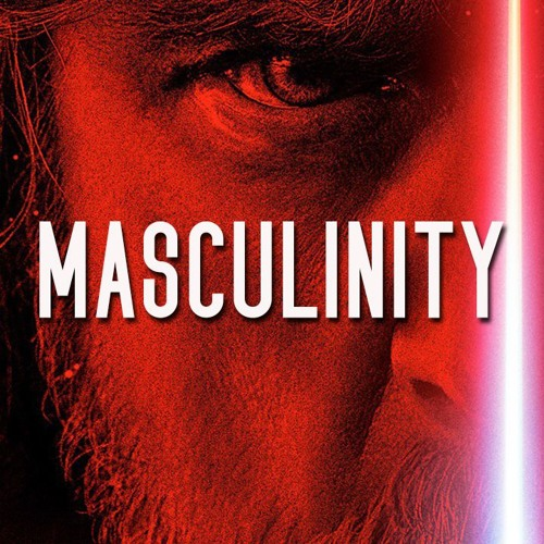 19  Masculinity in The Last Jedi: Kylo and Luke