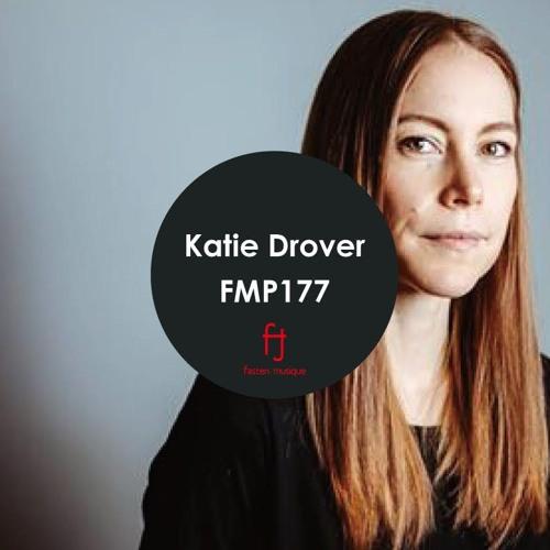 Fasten Musique Podcast 177 | Katie Drover