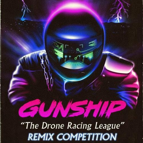 Gunship - Drone Racing League (Solo Thief Remix)