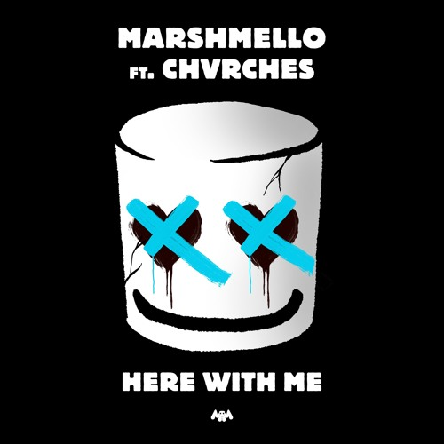 Here With Me (ft. CHVRCHES)