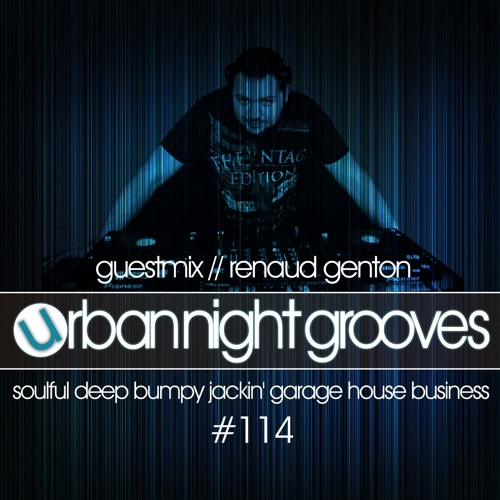 Urban Night Grooves 114 - Guestmix by Renaud Genton