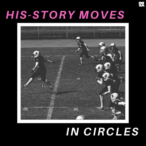 """Arre! Arre! - """"His-Story Moves In Circles"""""""