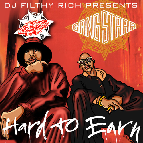 Gang Starr - Hard To Earn 25th Anniversary Tribute