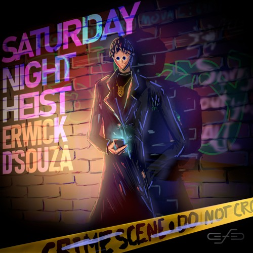 1. Saturday Night Heist Ft. Arshaq Malik