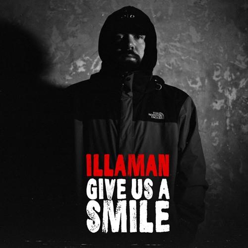 ILLAMAN - Give us a Smile EP