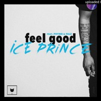Ice Prince X Phyno X Falz - Feel Good