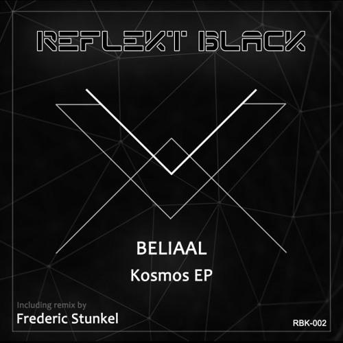 RBK002 - Beliaal - Kosmos (Frederic Stunkel Remix)
