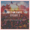 Mashup Radio Episode 2  (9 MASHUP in 320 kbps   FREE DOWNLOAD) mashup pack  👇👇 DOWNLOAD LINK 👇👇