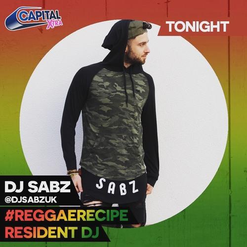 Dj Sabz - Capital Xtra Mix (@DjSabzUK RR Resident Dj Mix)