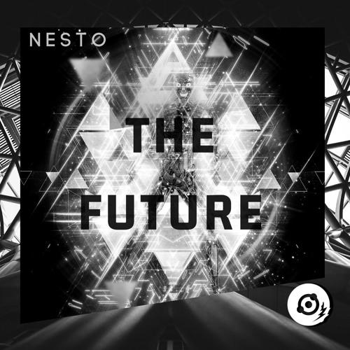 Nesto - The Future (Original Mix)